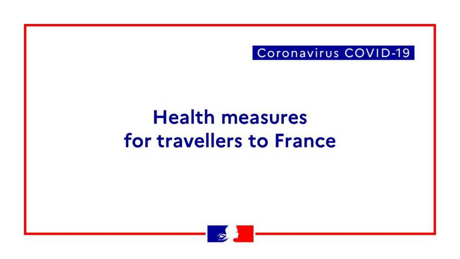 Coronavirus Information On Measures Upon Arrival In France Consulat General De France A New York